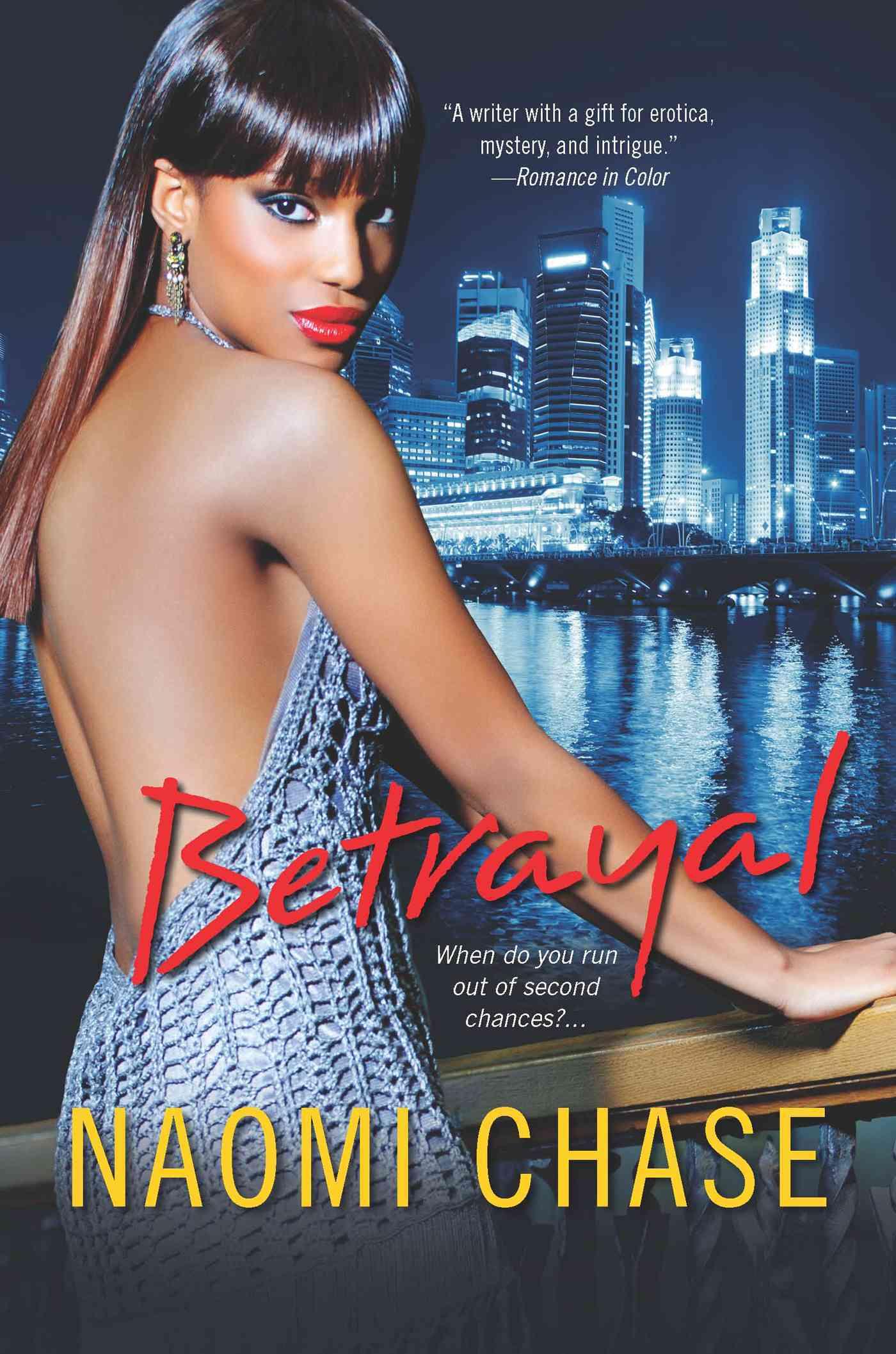 Betrayal By Chase, Naomi
